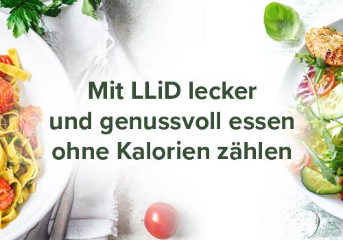 Mit LLiD lecker und genussvoll essen ohne Kalorien zählen